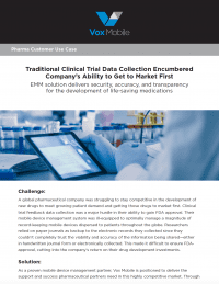 Use Case: How EMM in Pharma Streamlined a Clinical Trial.