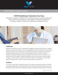 COVID Healthcare Use Case: Prioritizing Needs to Ensure the Highest Standards of Care.