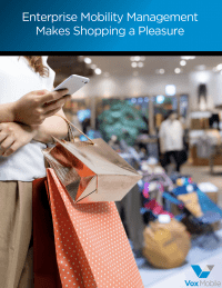 Enterprise Mobility Management Makes Shopping a Pleasure